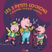 Les Trois petits cochons by Various Artists