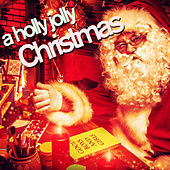 A Holly Jolly Christmas! by Various Artists
