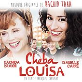 Cheba Louisa (Bande Originale du Film) by Various Artists