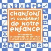 Chansons et comptines de notre enfance by Jean-François Alexandre