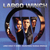 Largo Winch (Original Motion Picture Soundtrack) by Various Artists