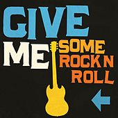 Give Me Some Rock'n'roll by Various Artists