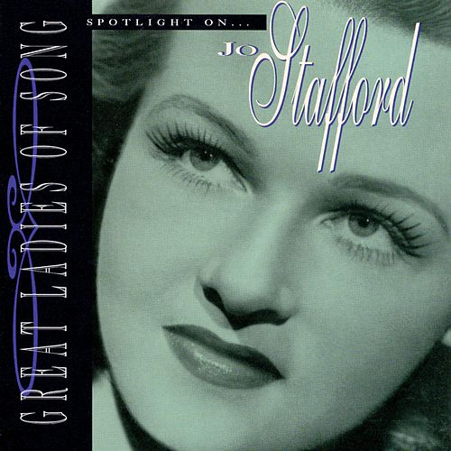 Spotlight On Jo Stafford by Jo Stafford
