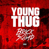 Brick Sqaud by Young Thug