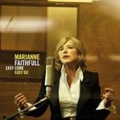 Easy Come, Easy Go by Marianne Faithfull