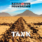 Tank (Remastered) by Asian Dub Foundation