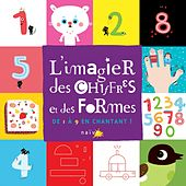 L'imagier des chiffres et des formes by Various Artists