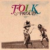Folk & Proud von Various Artists