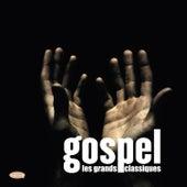 Gospel les grands classiques by Various Artists