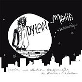 Dylan Mania by Various Artists