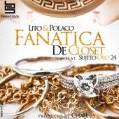 Fanática de Closet by Polaco
