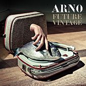 Future Vintage by Arno