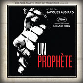 Un Prophète (Original Motion Picture Soundtrack) by Various Artists