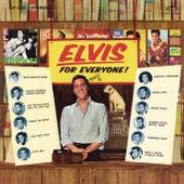 Elvis Is for Everyone by Elvis Presley