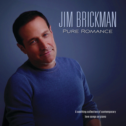 Pure Romance by Jim Brickman