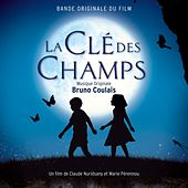 La clé des champs (Original Motion Picture Soundtrack) by Bruno Coulais