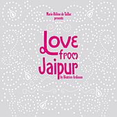 Love from Jaïpur by Various Artists