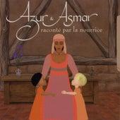 Azur et Asmar (Audiobook) by Gabriel Yared