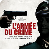 L'Armée du crime / The Army of Crime (Original Picture Soundtrack) by Various Artists