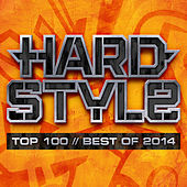 Hardstyle Top 100 - Best Of 2014 by Various Artists