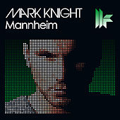 Mannheim by Mark Knight