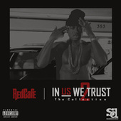 In Us We Trust: The Collection 2 by Red Cafe