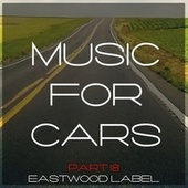 Music for Cars, Vol. 18 by Various Artists