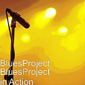 BluesProject in Action by The Blues Project