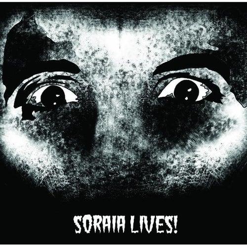 Soraia Lives! by Soraia