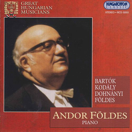 Great Hungarian Musicians: Andor Földes by Andor Foldes