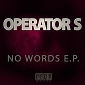No Words - Single by The Operators