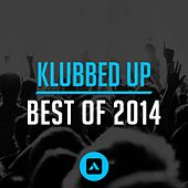 Klubbed Up Best of 2014 - EP by Various Artists