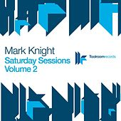 Saturday Sessions, Vol. 2 by Mark Knight
