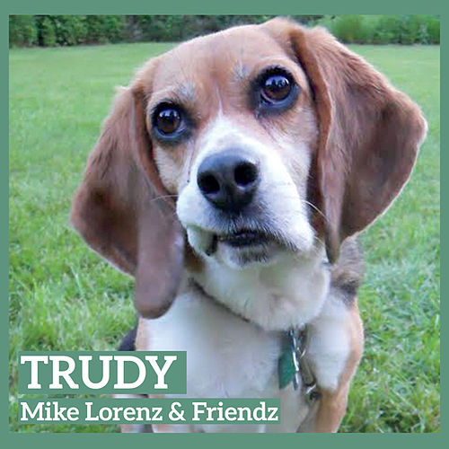 Trudy by Mike Lorenz