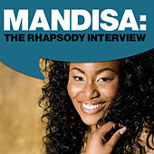 Mandisa: The Rhapsody Interview by Mandisa