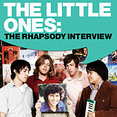 The Little Ones: The Rhapsody Interview by The Little Ones