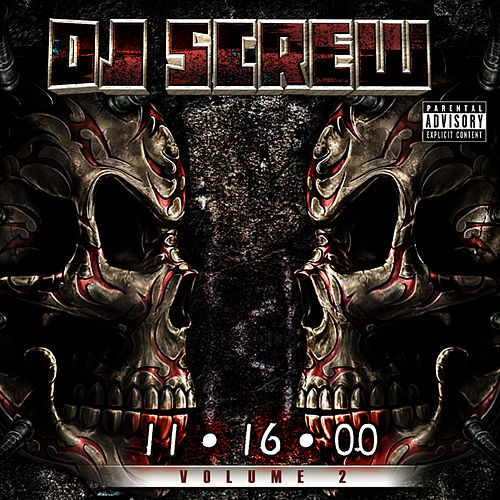 11.16.00 Vol. 2 by DJ Screw