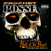 The Return Part 2: Belly Of The Beast by Prophet Posse