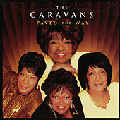 Paved The Way by The Caravans