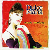 Magia Rumbera by Dulce Maria
