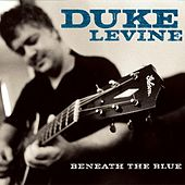 Beneath The Blue by Duke Levine