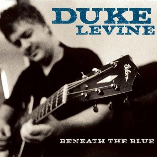 Beneath The Blue by Duke Levine