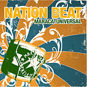 Maracatuniversal by Nation Beat