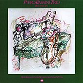 Nostalgia by Piero Bassini Trio
