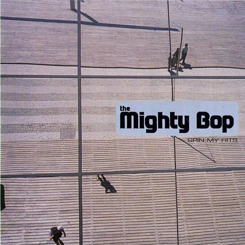 Spin My Hits by The Mighty Bop (DJ Chris)