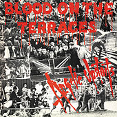 Blood on the Terraces by Angelic Upstarts