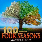 100 Must-Have Four Seasons Masterpieces by Various Artists