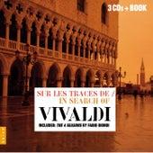 Sur les traces de Vivaldi / In Search of Vivaldi by Various Artists