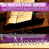 Classical Collection Composed by Wolfgang Amadeus Mozart by Leningrad Soloists