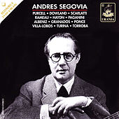 Segovia Plays: Purcell, Dowland, Scarlatti, Haydn, Paganini, Villa-Lobos and Others von Andres Segovia
